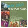 Download Afro Pop, Afro Naija Mix May 2021 - DjMobe Mp3