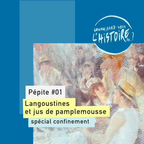 Pépite #01   Langoustines et jus de pamplemousse