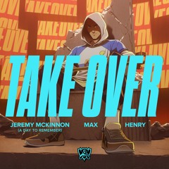 Take Over (ft. Jeremy McKinnon (A Day To Remember), MAX, Henry) | Worlds 2020