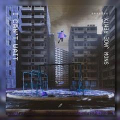 DROELOE - I CAN'T WAIT (Snow Jade Remix)