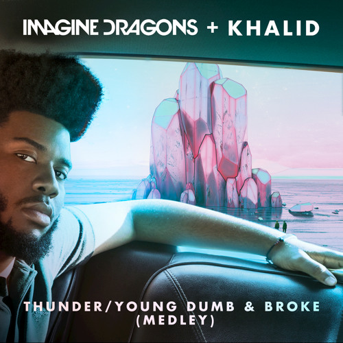 Download Thunder / Young Dumb & Broke (Medley)