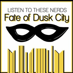 Fate of Dusk City 13