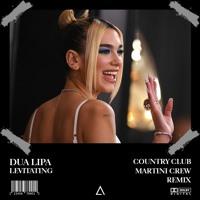 Dua Lipa - Levitating (Country Club Martini Crew Remix) [FREE DOWNLOAD]