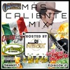 The MÁS CALIENTE MIX - ¡Viva México! Special (Season 1, Episode 2 Special)