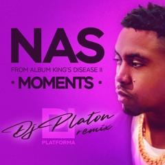 Dj Platon - NAS - Moments (remix)