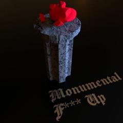 Monumental F*** Up