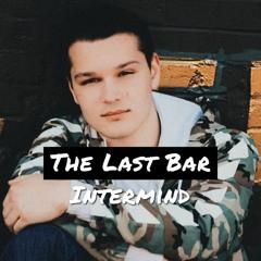 The Last Bar (Prod. by Ric)