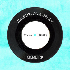 Empire of the Sun - Walking On A Dream(GioMetrik Bootleg)[FREE DOWNLOAD]