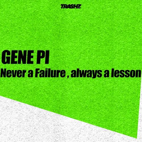 Gene Pi - Sterzing Bad (Original mix) [Trashz Recordz]