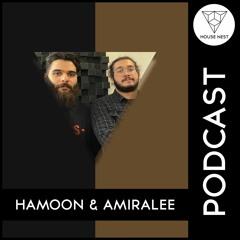 House Nest Podcast 2021 By Hamoon & Amiralee