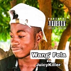 Wang' Fela