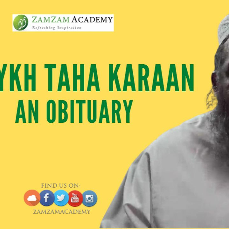 Shaykh Taha Karaan: An Obituary