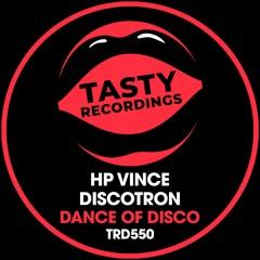 HP Vince & Discotron - Dance Of Disco (Jackin House Radio Mix)