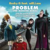 Problem (The Monster Remix) [feat. will.i.am]