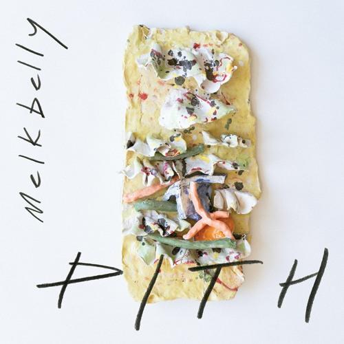 Melkbelly - PITH