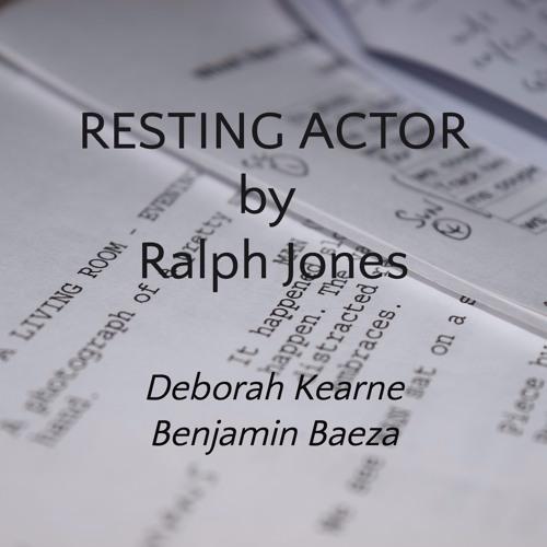 Episode Eight - Resting Actor
