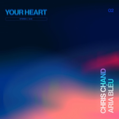 Your Heart feat. Aria Bléu