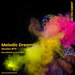 Melodic Dreams   Melodic Live Streams and Podcasts