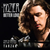 """Better Love (From """"The Legend Of Tarzan"""" Original Motion Picture Soundtrack / Single Version)"""