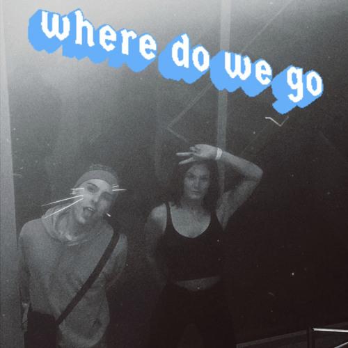 WHERE DO WE GO (the EP)