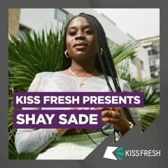 Shay Sade x Amapiano Mix (Kiss 100)
