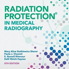[R.E.A.D] Radiation Protection in Medical Radiography Online Book