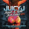 Bandz A Make Her Dance Remix (feat. French Montana, LoLa Monroe, Wiz Khalifa & B.o.B)