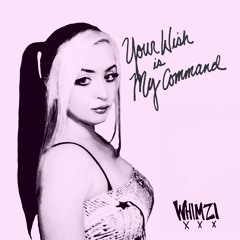 Whimzi - Your Wish Is My Command [Buy - for free download]
