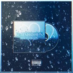 Raindrops (Prod. Tundra Beats & Boyfifty)