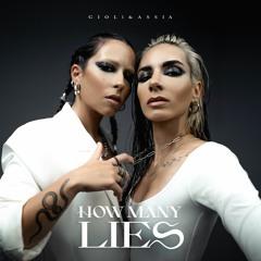 Giolì & Assia - How Many Lies