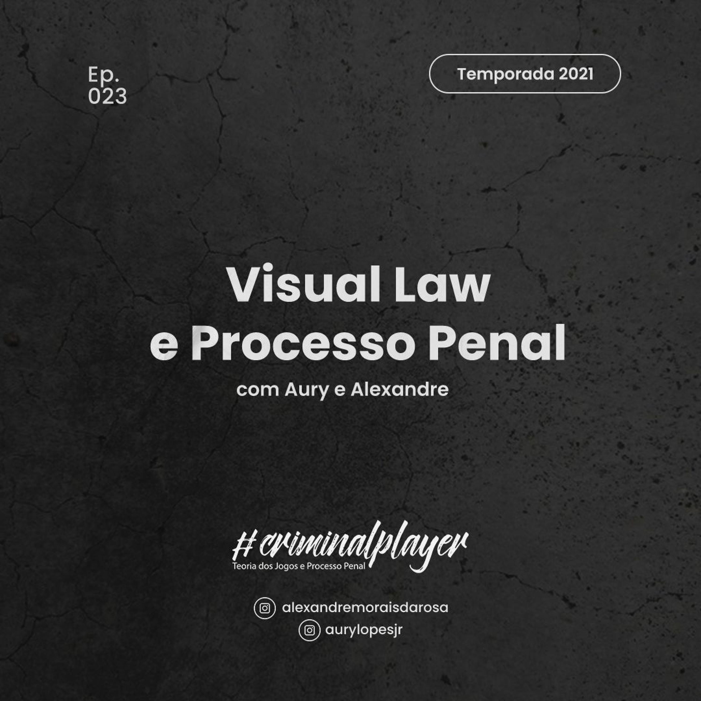 Ep. 023 Visual Law e Processo Penal