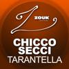 Chicco Secci - Tarantella (Chicco Secci Hurricane Radio Edit)