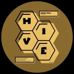 PREMIERE: Addict Disc - Do It Now [Hive Label]