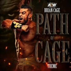 Brian Cage - Path of Cage (AEW Theme)