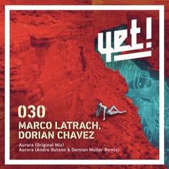 PREMIERE: Marco Latrach, Dorian Chavez - Aurora [Yet Records]
