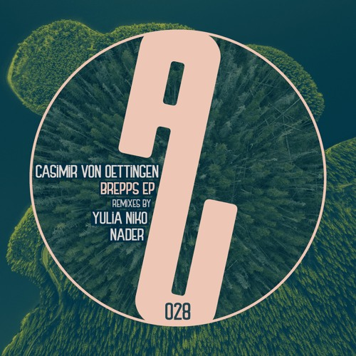 [AUM028] Casimir von Oettingen - Brepps EP incl. Remixes by Yulia Niko + Nader