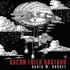 Bacon Fried Bastard. Audible Audiobook Preview.