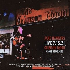 Back To Life - Jake Hawkins *solo* (Live @ The Crimson Moon - Dahlonega, GA) 7.15.21