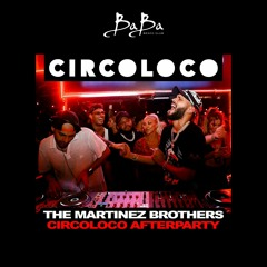 The Martinez Brothers Circoloco After Party @ Baba Beach Club 2020
