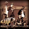 Make It Up With Love (Album Version)