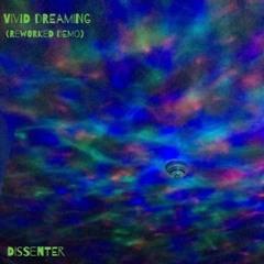 VIVID DREAMING [re-worked demo]