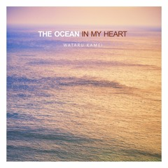 The Ocean In My Heart - Piano Solo