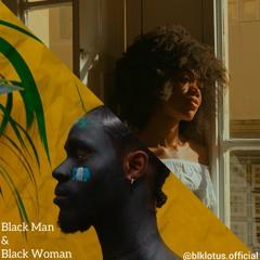 Black Man & Black Woman (Official Audio)