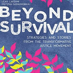 ⚡PDF❤ DOWNLOAD⚡ Beyond Survival: Strategies and Stories from the Transformative Justice Movement