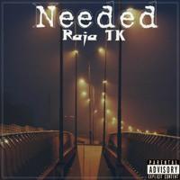 Raja TK-Needed