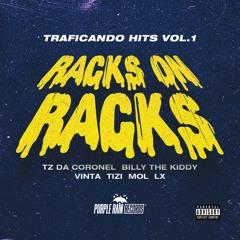 Tz da Coronel, LX, Vinta, Mol, Billy e Tizi Kilates - RACKS ON RACKS (vol.1)
