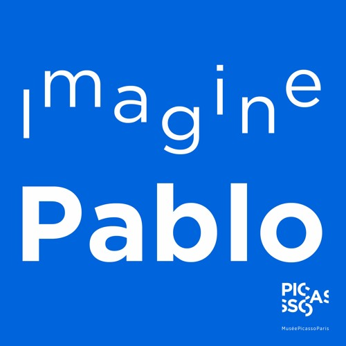 """IMAGINE PABLO : """"Picasso. Lectures, relectures"""""""