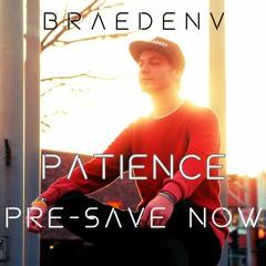 Patience (PRESAVE LINK IN DESCRIPTION)