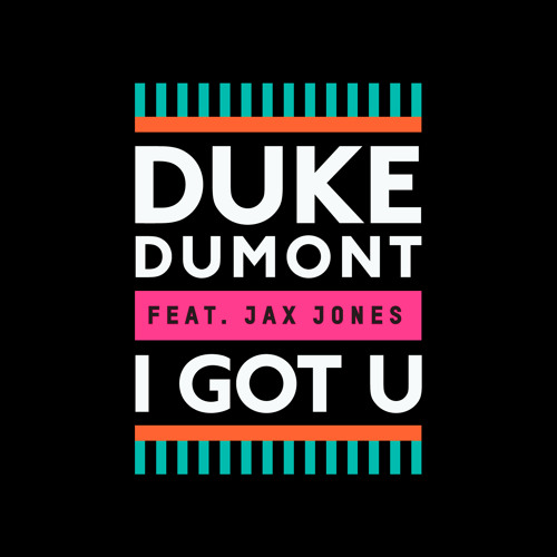 Download I Got U (feat. Jax Jones)