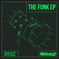 Rise 'Feel It' [Ransaked Records]